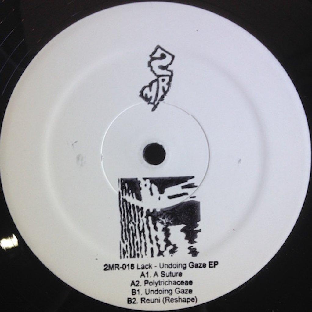 2MR-018 – Lack – Undoing Gaze 12″ EP
