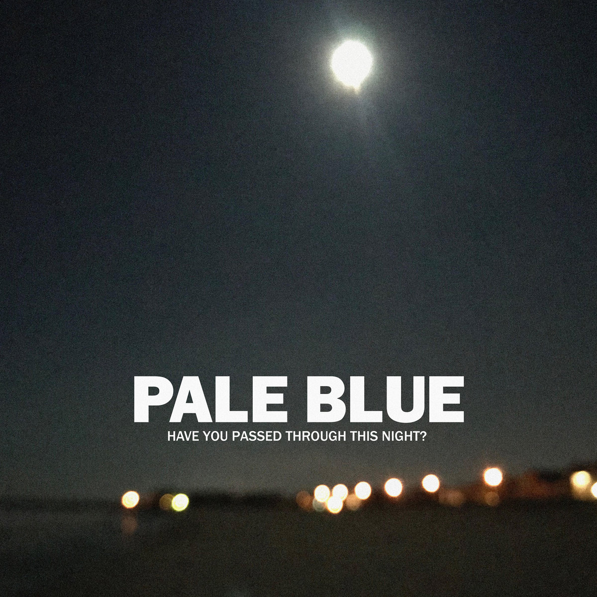 2MR-052DX – Pale Blue – Have You Passed Through This Night (Expanded) EP
