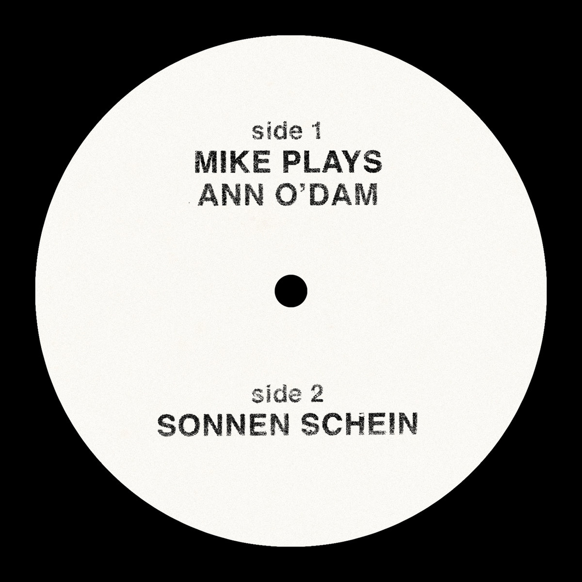 2MR-044 – Mike Simonetti – Mike Plays Ann O'Dam ​/ ​Sonnen Schein 12″ Single
